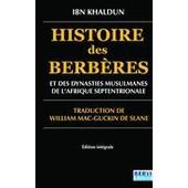 Histoire Des Berb�res Et Des Dynasties Musulmanes De L'afrique Septentrionale de Khaldoun Ibn