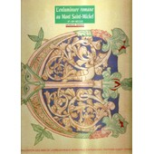 L'enluminure Romane Au Mont-Saint-Michel - Xe-Xiie Si�cles de Monique Dosdat