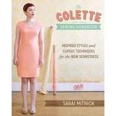 The Colette Sewing Handbook de Sarai Mitnick