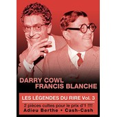 Les L�gendes Du Rire - Vol. 3 : Darry Cowl + Francis Blanche