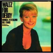 Waltz For Debby - Zetterlund Monica