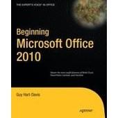 Beginning Microsoft Office 2010 de guy hart-davis