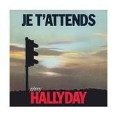 Johnny Hallyday Cd Single Je T'attends / Dans Mes Nuits On Oublie