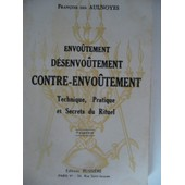 Envo�tement, Desenvo�tement, Contre-Envo�tement de AULNOYES Fran�ois des