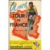 �a, C'est Le Tour De France de Michel Duino