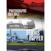 Dennis Hopper - Photographs 1961-1967 de Tony Shafrazi