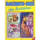 Raconte-Moi Des Histoires N�13. Le Briquet, Mes P'ytites Voitures, Les Treize Freres, Pinocchio Et Le Champ Des Miracles, Les Trois Tonsures, Le Vilain Petit Canard.