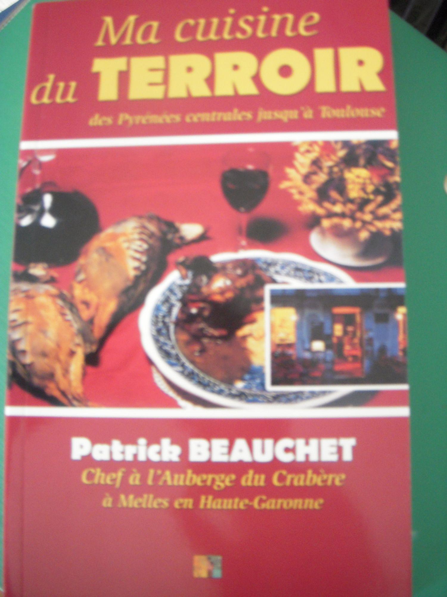 Ma cuisine du terroir - Du Comminges jusqu'à Toulouse
