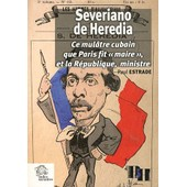Severiano De Heredia - Ce Mul�tre Cubain Que Paris Fit