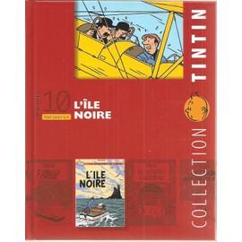 Collection Tintin N� 10 : Tout Savoir Sur