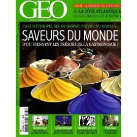 Geo 2011 (N�390) Saveurs Du Monde, D'o� Viennent Les Tr�sors De La Gastronomie ?