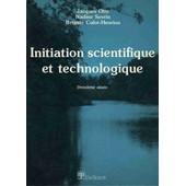 Initiation Scientifique Et Technologique 2e Ann�e de Jacques Otte