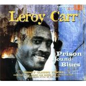 Prison Bound Blues - Leroy Carr