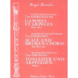 700 Exercices de gammes et arpèges Flûte à bec alto