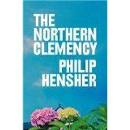The Northern Clemency - Hensher