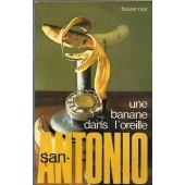 Une Banane Dans L'oreille de San Antonio Illustrated By Photo Cib
