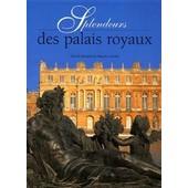 Splendeurs Des Palais Royaux de Collectif
