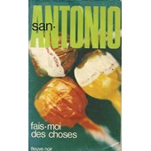 Fais Moi Des Choses de SAN ANTONIO, Illustrated by Photo VLO