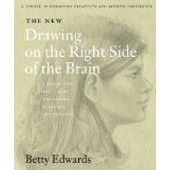 New Drawing On The Right Side Of The Brain de Betty Edwards