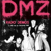 Radio Demos Live At Cantones Boston 1982 - Split - Dmz