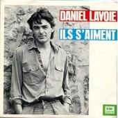 Ils S'aiment - Daniel Lavoie