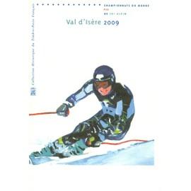 Collection Historique du Timbre Poste Français (Documents Officiels) 21 x 29.7 cm avec oblitération 1er jour : Championnats du monde de ski à Val d