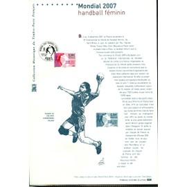 Collection Historique du Timbre Poste Français (Documents Officiels) 21 x 29.7 cm avec oblitération 1er jour : championnat du monde de handball féminin 2007