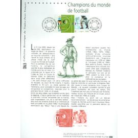 Collection Historique du Timbre Poste Français (Documents Officiels) 21 x 29.7 cm avec oblitération 1er jour : champions du monde de football - sport