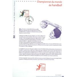Collection Historique du Timbre Poste Français (Documents Officiels) 21 x 29.7 cm avec oblitération 1er jour : championnat du monde handball 2001 - sport nantes