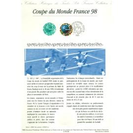 Collection Historique du Timbre Poste Français (Documents Officiels) 21 x 29.7 cm avec oblitération 1er jour : coupe du monde de footbal 1998 - paris france sport