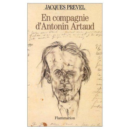 En compagnie d'antonin artaud de Prevel Jacques