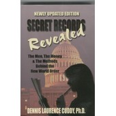 Secret Records Revealed de Dennis Laurence Cuddy, Ph.D.