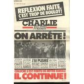 Charlie Matin N�2 - Reflexion Faite, C'est Trop De Boulot ! On Arr�te ! Coluche S'est Foutu De Notre Gueule Il Continue ! de Collectif