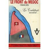 Le Front Du Medoc (1944-45), Les Combattants Racontent de COLLECTIF