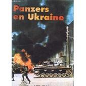 Panzers En Ukraine ; Juin - Decembre 1941 de Fran�ois De Lannoy