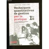 Techniques Quantitatives De Gestion Par La Pratique. Tome 2. de Alain Monchal Et Monique Girieud.