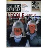 Cahiers Du Cinema N� 552 - L'ecole S4ouvre Au Cinema - Entretien: Liv Ullmann, Naissance D'une Cineaste - Moscou: Desert De Cineams Russes... de Collectif