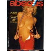 Absolu, Le Magazine Fran�ais De L'homme N� 48 - Les Photos D'amateur - La T.V. Porno En Italie - Orgie Chez Les Motards... de COLLECTIF