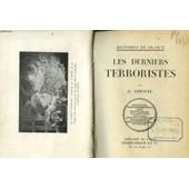 Les Derniers Terroristes. de L Lenotre