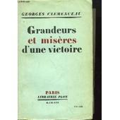 Grandeurs Et Mis�res D'une Victoire. de Georges Clemenceau