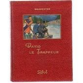 David Le Trappeur de Souvestre Emile