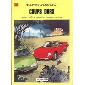 Tif Et Tondu Tome 39 - Coups Durs de Stephen Desberg