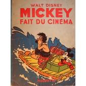 Mickey Fait Du Cin�ma de walt disney
