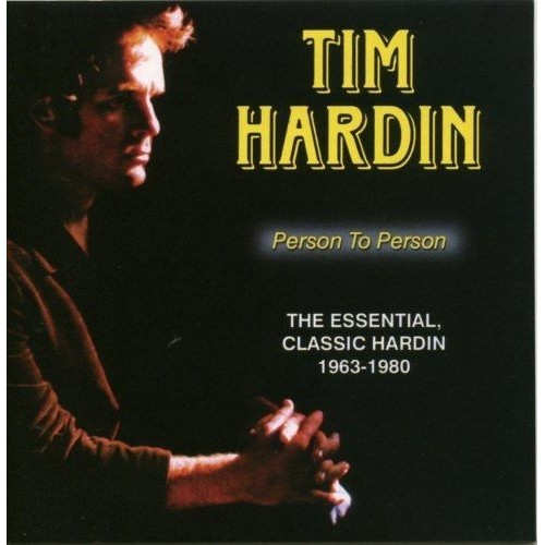 Person to Person: The Essential, Classic Hardin 1963-1980