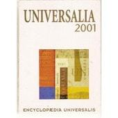 Universalia 2001. La Politique, Les Connaissances, La Culture En 2000 de collectif, .