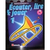 Ecouter Lire Et Jouer Trombone Cl� De Fa Vol. 1 (+Cd)