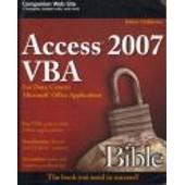 Access 2007 Vba Bible: For Data-Centric Microsoft Office Applications de Helen Feddema