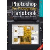Photoshop Pro Photography Handbook: Advanced Post-Production Techniques de Chris Weston