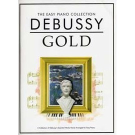 Debussy : Easy piano collection gold - Piano - Chester
