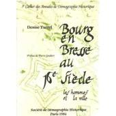 Bourg En Bresse Au 16� Siecle de Turrel Denise